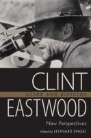 Clint Eastwood, Actor and Director