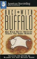 Race With Buffalo and Other Native American Stories for Young Readers