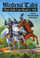 Medieval Tales That Kids Can Read & Tell