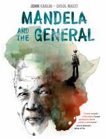 Mandela and the General