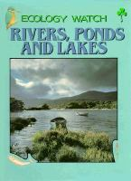 Rivers, Ponds, and Lakes