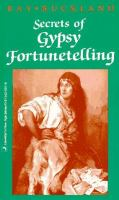 Secrets of Gypsy Fortunetelling