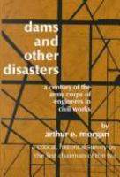 Dams and Other Disasters