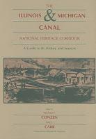 The Illinois & Michigan Canal National Heritage Corridor