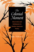 The Colonial Moment