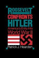 Roosevelt Confronts Hitler