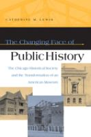 The Changing Face of Public History