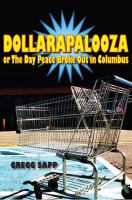 Dollarapalooza, Or, The Day Peace Broke Out in Columbus