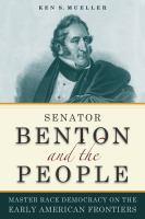 Senator Benton and the People