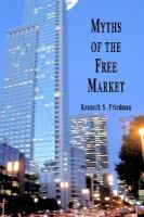 Myths of the Free Market