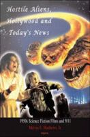 Hostile Aliens, Hollywood and Today's News