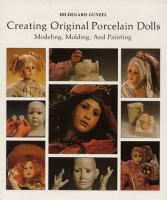 Creating Original Porcelain Dolls