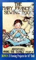 The Mary Frances Sewing Book, Or, Adventures Among the Thimble People