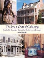 The Inns & Outs of Collecting