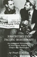 Reporting the Pacific Northwest