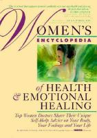 Women's Encyclopedia Of Health And Emotional Healing