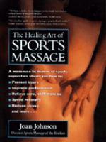 The Healing Art of Sports Massage