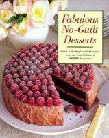 Fabulous No-guilt Desserts
