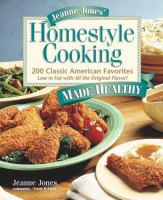 Jeanne Jones' Homestyle Cooking Made Healthy