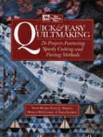 Quick & Easy Quiltmaking