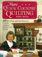 More Quick Country Quilting