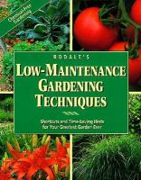 Rodale's Low-maintenance Gardening Techniques