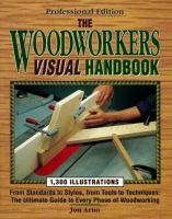 The Woodworkers Visual Handbook