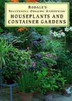 Houseplants and Container Gardens