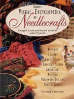 Rodale's Visual Encyclopedia of Needlecrafts