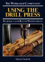 Using the Drill Press
