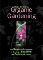 Maria Rodale's Organic Gardening