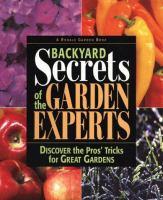 Backyard Secrets of the Garden Experts