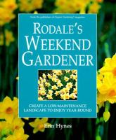 Rodale's Weekend Gardener