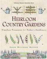 Heirloom Country Gardens