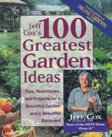 Jeff Cox's 100 Greatest Garden Ideas