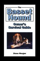 The Basset Hound Owner's Survival Guide