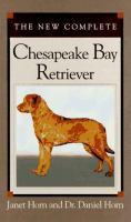 The New Complete Chesapeake Bay Retriever
