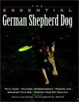 The Essential German Shepherd Dog
