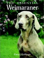 The Essential Weimaraner