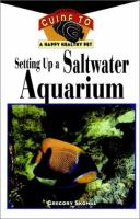 Setting up A Saltwater Aquarium