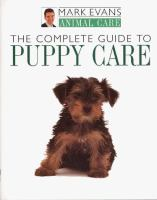 The Complete Guide to Puppy Care