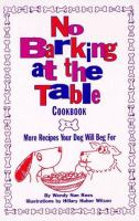 No Barking at the Table Cookbook