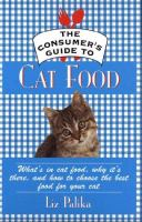 The Consumer's Guide to Cat Food