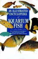 An Illustrated Encyclopedia of Aquarium Fish