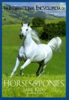 The International Encyclopedia of Horses and Ponies