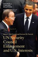 Security Council Enlargement and U. S. Interests