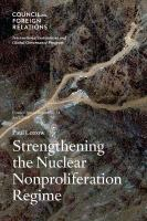 Strengthening the Nuclear Nonproliferation Regime