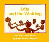 Jafta and the Wedding
