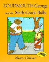 Loudmouth George and the Sixth-grade Bully