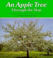 An Apple Tree Through the Year